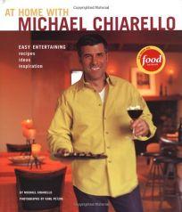 At Home with Michael Chiarello