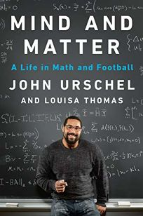 Mind and Matter: A Life in Math and Football