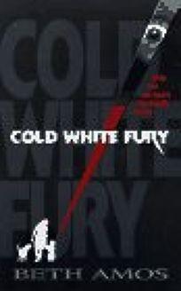 Cold White Fury