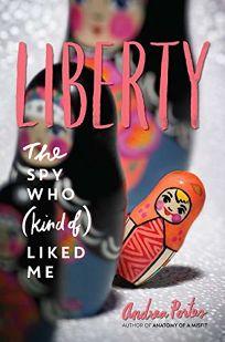 Liberty: The Spy Who Kind of Liked Me