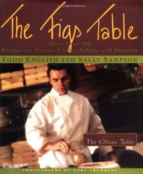 The Figs Table: More Than 100 Recipes for Pizzas