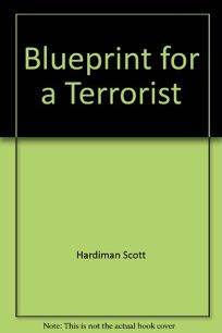 Blueprint for a Terrorist