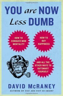 You Are Now Less Dumb: How to Conquer Mob Mentality