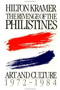 The Revenge of the Philistines: Art and Culture