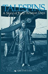 Talespins: A Story of Early Aviation Days