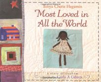 Most Loved in All the World: A Story of Freedom