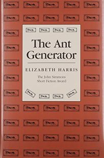 The Ant Generator: 1991 John Simmons Short Fiction Award