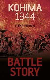 Battle Story: Kohima 1944