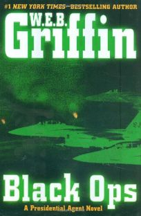 Black Ops: A Presidential Agent Novel