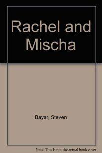 Rachel and Mischa