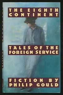 The Eighth Continent: Tales of the Foreign Service