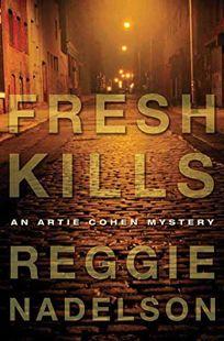Fresh Kills: An Artie Cohen Mystery
