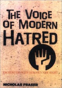 The Voice of Modern Hatred