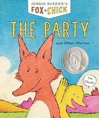 Fox & Chick: The Party and Other Stories