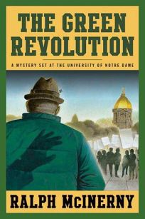 The Green Revolution: A Mystery Set at the University of Notre Dame