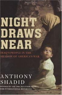 Night Draws Near: Iraqs People in the Shadow of Americas War