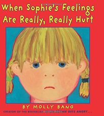 When Sophie's Feelings Are Really