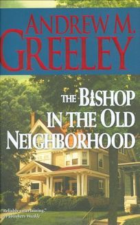The Bishop in the Old Neighborhood: A Blackie Ryan Story