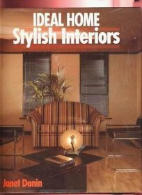 Ideal Home Book of Stylish Interiors