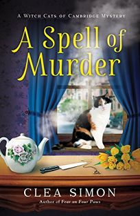 A Spell of Murder: A Witch Cats of Cambridge Mystery