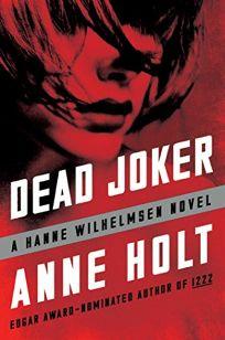 Dead Joker: A Hanne Wilhelmsen Novel