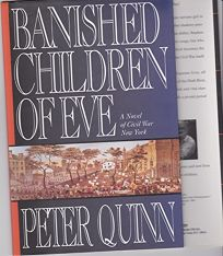 Banished Children of Eve: 2a Novel of Civil War New York