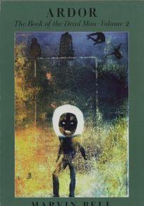 Ardor: The Book of the Dead Man