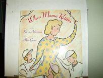 When Mama Retires