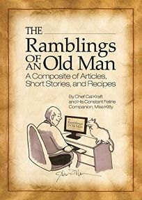 The Ramblings of an Old Man: A Composite of Articles