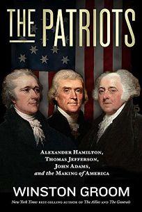 The Patriots: Alexander Hamilton