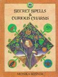 Secret Spells & Curious Charms