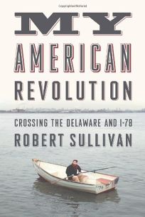 My American Revolution: Crossing the Delaware and I-78