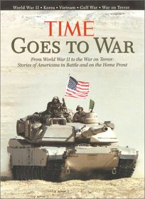 Time Goes to War: From World War II to the War on Terror