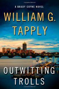 Outwitting Trolls: A Brady Coyne Novel