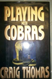 Playing with Cobras
