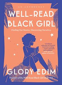 Well-Read Black Girl: Finding Our Stories