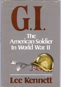 G.I.: The American Soldier in World War II