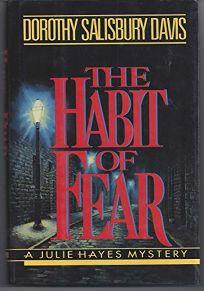 The Habit of Fear