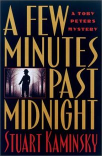 A FEW MINUTES PAST MIDNIGHT: A Toby Peters Mystery