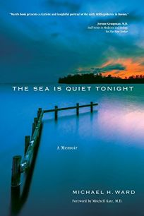 The Sea Is Quiet Tonight: A Memoir