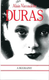 Duras: A Biography