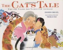 The Cat's Tale: Why the Years Are Named for Animals