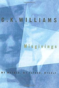 Misgivings: My Mother