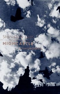 Highcastle: A Remembrance