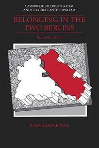 Belonging in the Two Berlins: Kin