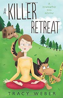 A Killer Retreat: A Downward Dog Mystery
