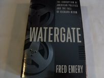 Watergate:: The Corruption of American Politics and the Fall of Richard Nixon
