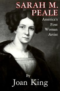 Sarah M. Peale: Americas First Woman Artist
