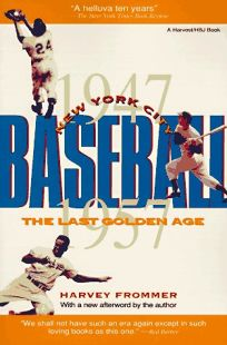 New York City Baseball: The Last Golden Age
