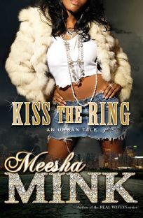 Kiss the Ring: An Urban Tale